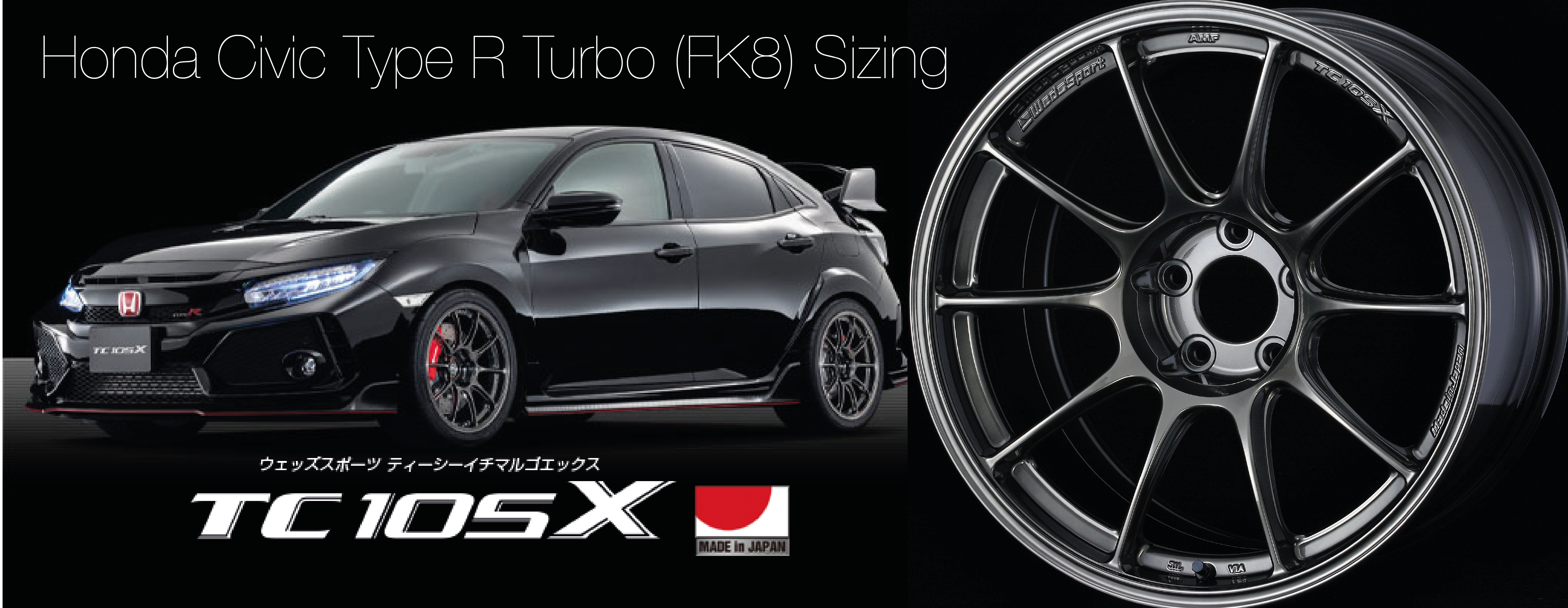 Wedsport TC105X for Honda Civic Type R FK8 with adapted 18inch racing sizes